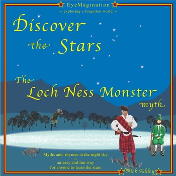 Learn the Stars and Constellations with the Loch Ness Monster Myth.