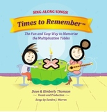 """Learn the Times Tables with (Audio) """"Times to Remember"""" Sing-Along Songs!"""