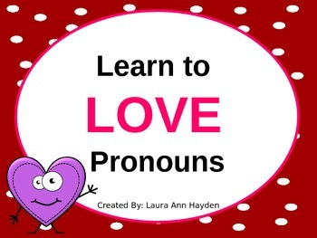 Learn to LOVE Pronouns