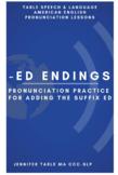 Learn to Pronounce -ED Suffix in English - English Pronunc