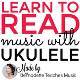 Learn to Read Music with the Ukulele - Unit 1: Whole Notes