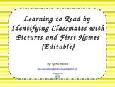 Learn to Read by Identifying Classmates Pictures and Names (Editable)