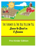 Learn to Read in 8 Lessons -- Pre Kinder Sight Words Lessons