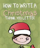 Learn to Write a Thank You Letter Christmas Edition