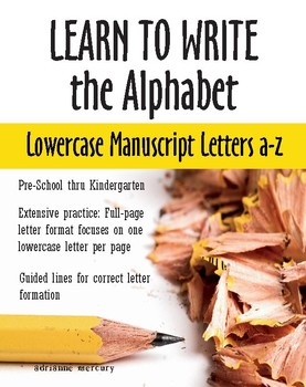 Learn to write the alphabet lowercase manuscript letters a z tpt learn to write the alphabet lowercase manuscript letters a z expocarfo Images
