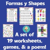 Formas Shapes Spanish Lesson! 19 worksheets of activities, games, poem,&poster!