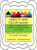Learn to spell COLORS! Color words set to songs