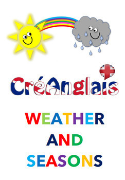 Learn weather and seasons with CreAnglais - includes activity - no prep