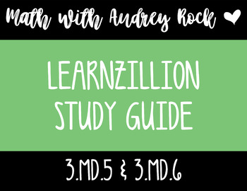 LearnZillion Video Study Guide 3.MD.5 & 3.MD.6