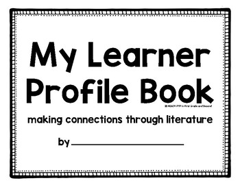 Learner Profile Book: Connecting the Learner Profiles with Literature