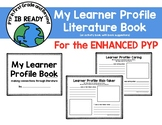 Learner Profile Book: Connecting the Learner Profiles with