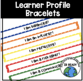 Learner Profile Bracelets