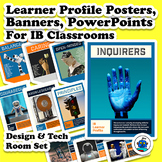 IB Learner Profile (Design, Tech) Posters, Banners and Pow