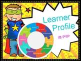 Learner Profile Display - IB PYP