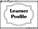 Learner Profile- Music, Black and White music border IB PYP