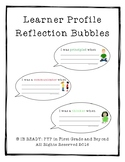 Learner Profile Reflection Bubbles