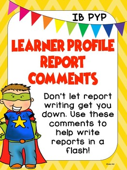 LEARNER PROFILE REPORT COMMENTS