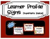 Learner Profile Signs - Superhero Theme