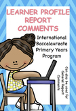 Learner Profile and General Comments for Report Cards