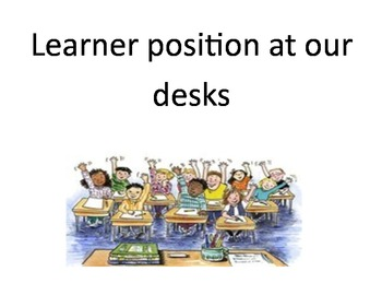 Learner positions for the classroom