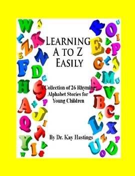 Alphabet A-Z Rhyming Easily- Complete Set of  All 26 Stories