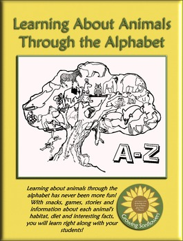 Learning About Animals Through the Alphabet Complete Curriculum