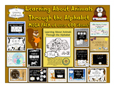 Learning About Animals Through the Alphabet Mega Pack-Over