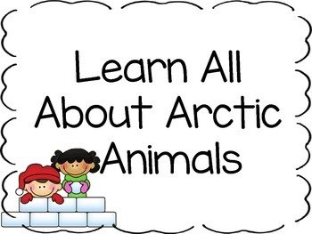 Learning About Arctic Animals