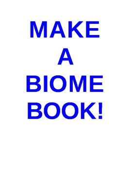Learning About Biomes