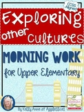 Free Learning About Cultures Morning Work {for Upper Elementary & CCSS Aligned}