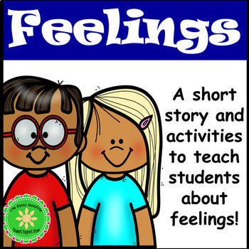 Feelings and Emotions Story and Activities