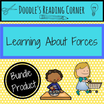 Learning About Forces and Motion Bundle (K-1)