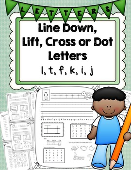 Learning About Letters: Line Down, Lift, Cross, and Dots (HWT and Normal Lined)