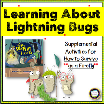 Firefly Life Cycle ~ Learning About Lightning Bugs