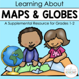 Maps and Globes: Supplemental Materials for Grades 1-2 Social Studies