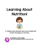 Learning About Nutrition:A reading comprehension and proje