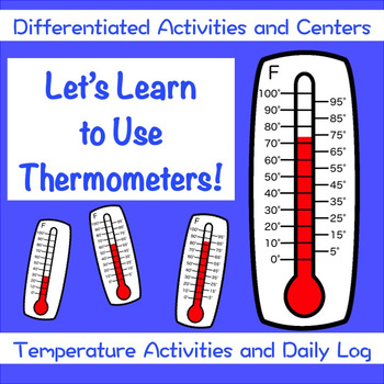 Learning About Thermometers and Temperature Centers and Activities BUNDLE
