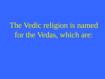 Learning About World Religions: Hinduism Jeopardy