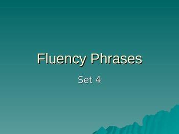 FLUENCY PHRASES  POWER POINT #4
