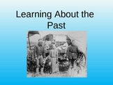 Learning About the Past in Grade 1