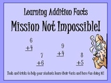 Learning Addition Facts. Mission Not Impossible
