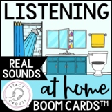 Listening At Home Environmental Sounds BOOM CARDS™ No Prin