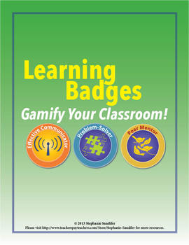 Learning Badges - Gamify Your Classroom! (Includes Edmodo .png files)