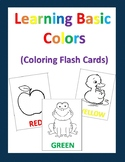 Learning Basic Colors- Flash Cards