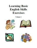 Learning Basic English Skills Exercises - Volume 1, Activities and Worksheets