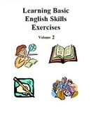 Learning Basic English Skills Exercises - Volume 2, Activities and Worksheets