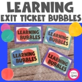 Learning Bubbles Exit Tickets