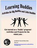 Learning Buddies - Activities for Big Buddies and Little Buddies