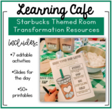 K-12th Learning Cafe (Starbucks Theme!) Transformation Resources!