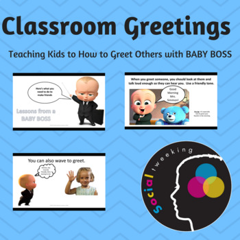 Learning Classroom Greetings with BABY BOSS: Saying Hello; Greetings